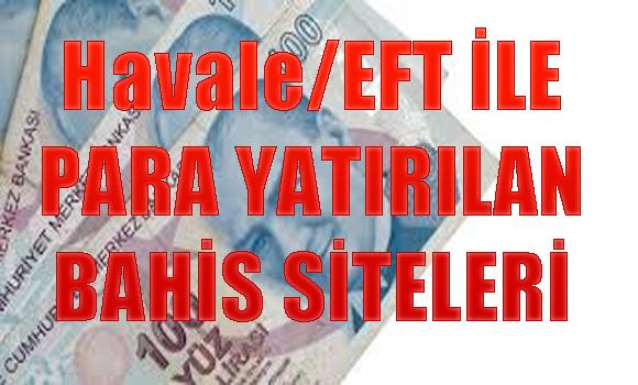 Havale/EFT ile para yatırılan yabancı bahis siteleri, havale/Eft ile ödeme kabul eden yabancı bahis siteleri, Yabanı bahis sitelerine para yatırma resimli anlatım
