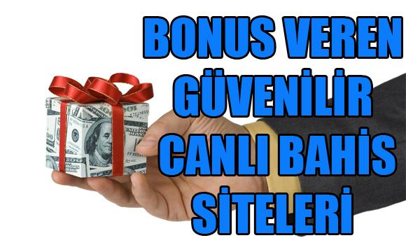 bonus veren güvenilir canlı bahis siteleri, bonus veren güvenilir yabancı bahis siteleri, Bonus veren bahis siteleri